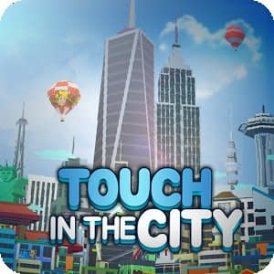 City Growing-Touch in the City mod